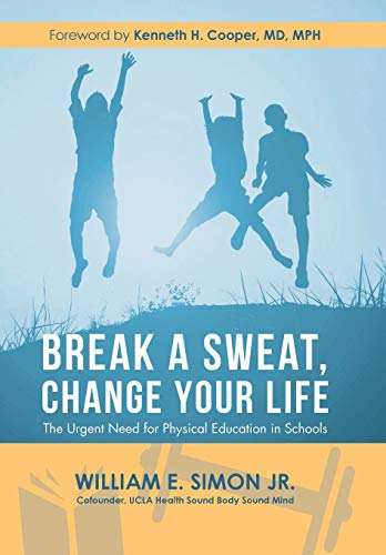 Break a Sweat, Change Your Life: The Urgent Need for Physical Education in Schools