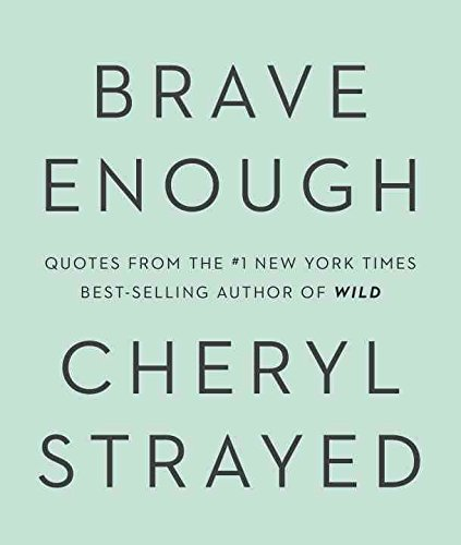 [(Brave Enough)] [By (author) Cheryl Strayed] published on (October, 2015)