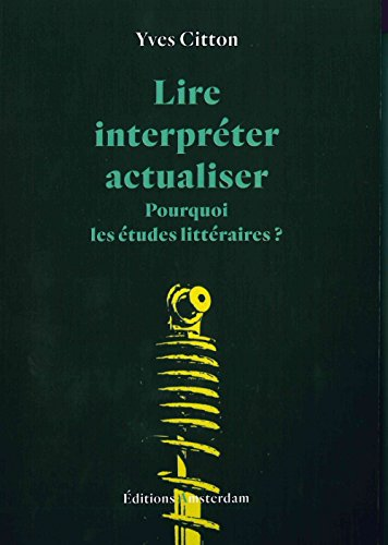 Lire, interprter, actualiser