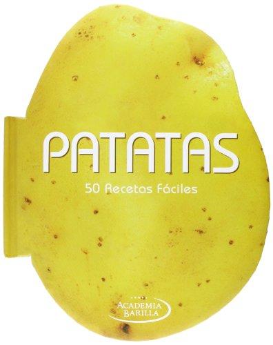 Patatas: 50 Recetas fáciles