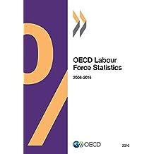 OECD Labour Force Statistics 2016