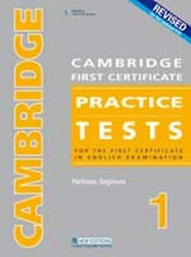 Revised Cambridge First Certificate Practice Tests 1: For the First Certificate in...