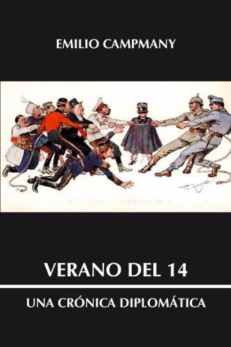 Verano del 14: Una crónica diplomática por Emilio Campmany