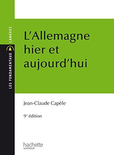 Les Fondamentaux : L'Allemagne Hier Et Aujourd'Hui par Jean-Claude Capèle