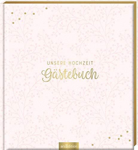 Unsere Hochzeit - Gästebuch (blanko): Das perfekte Geschenk zur Hochzeit