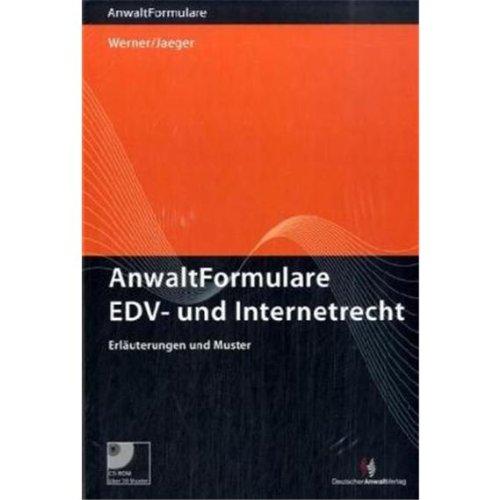 AnwaltFormulare Informationstechnologierecht (vormals AnwaltFormulare EDV- und Internetrecht): Erläuterungen und Muster auf CD-ROM
