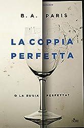 La coppia perfetta (Italian Edition)