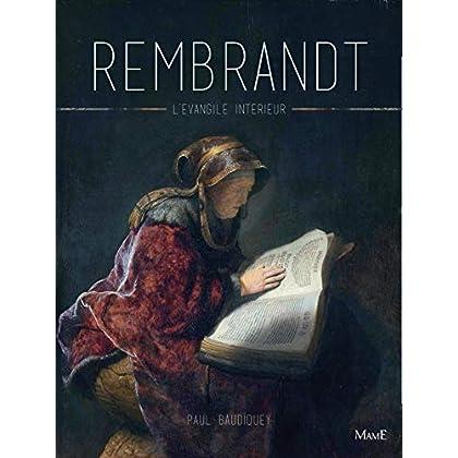 Rembrandt : L'Evangile intérieur