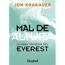 Mal de altura. La gran tragedia del Everest (Edición de bolsillo)