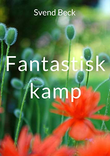 Fantastisk kamp (Danish Edition) por Svend  Beck