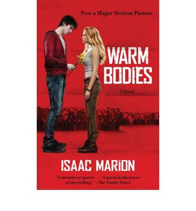 [(Warm Bodies)] [Author: Isaac Marion] published on (December, 2012)