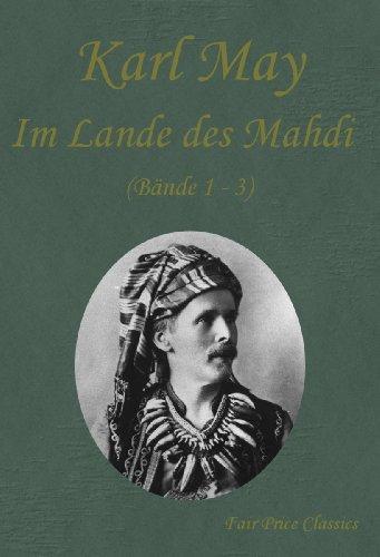 Im Lande des Mahdi (Band I-III)
