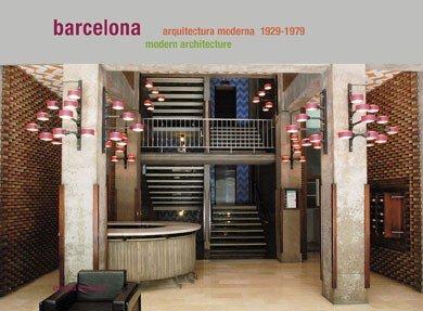 Barcelona guías. Arquitectura Moderna (1929-1979)