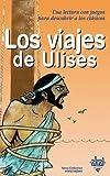 Los viajes de Ulises (Para descubrir a los clásicos)
