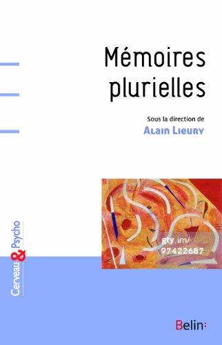 Memoires plurielles par Alain Lieury
