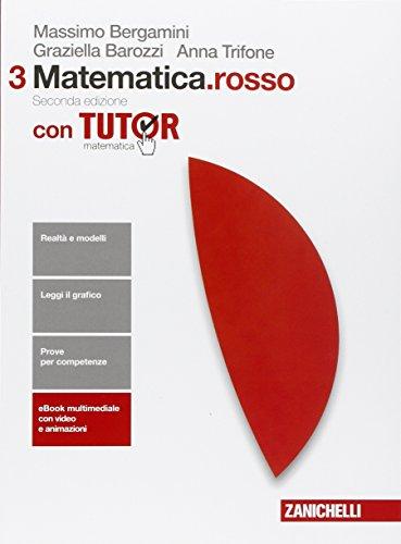 Matematica.rosso. Con tutor. Per leScuole superiori. Con e-book. Con espansione online
