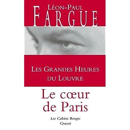 Les grandes heures du Louvre: Les Cahiers Rouges