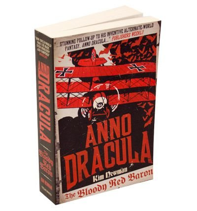 [ ANNO DRACULA 1918: THE BLOODY RED BARON ] Anno Dracula 1918: The Bloody Red Baron By Newman, Kim ( Author ) Apr-2012 [ Paperback ]