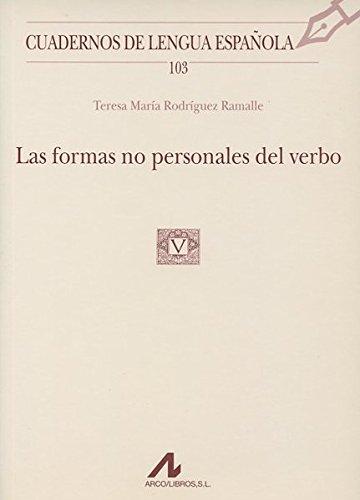 Las formas no personales del verbo (cuadernos de lengua española) EPUB Descargar gratis!