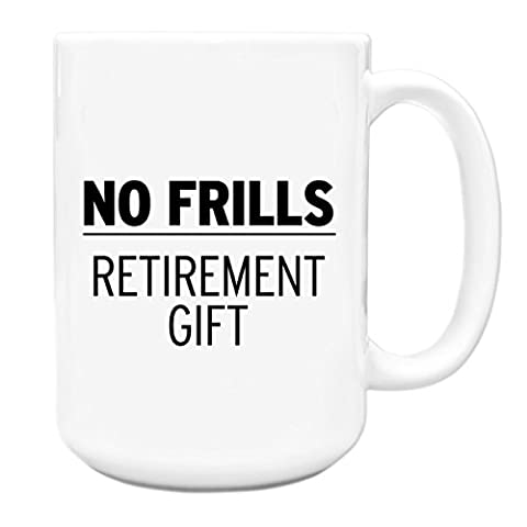 No frills retirement gift oap old people 15oz Large Tea