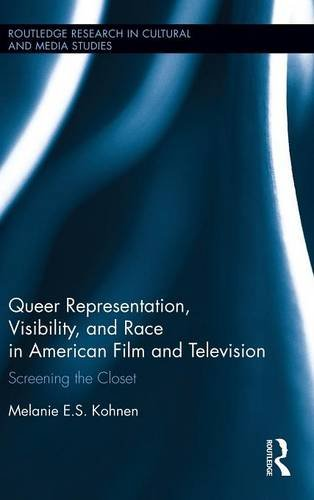 queer-representation-visibility-and-race-in-american-film-and-television-screening-the-closet-routle