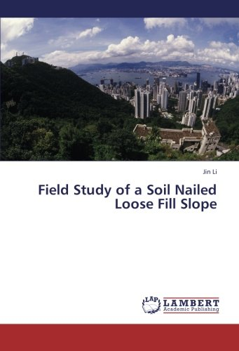 field-study-of-a-soil-nailed-loose-fill-slope