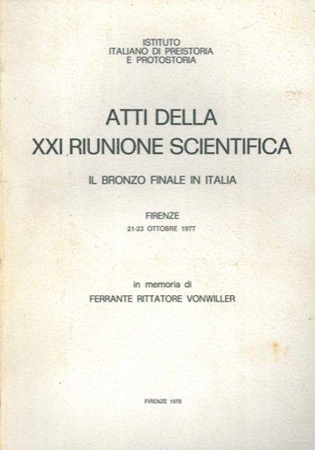 Storia critica dei concetti di Protovillanoviano e di Bronzo finale .