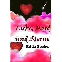 Liebe, Mord und Sterne