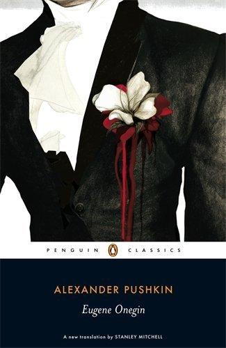 By Alexander Pushkin Eugene Onegin: A Novel in Verse (Penguin Classics)