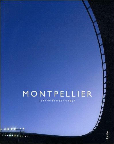 Montpellier : Edition bilingue français-anglais