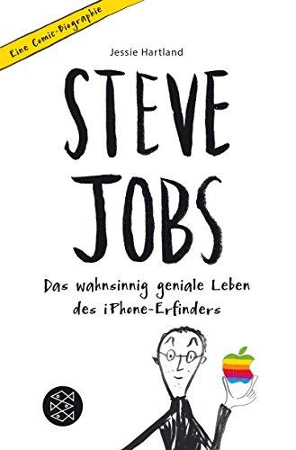 Steve Jobs – Das wahnsinnig geniale Leben des iPhone-Erfinders. Eine Comic-Biographie Buch-Cover