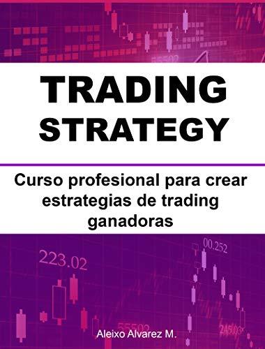 TRADING STRATEGY: Curso profesional para crear estrategias de ...