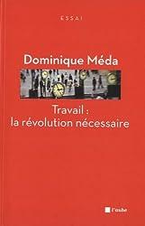 Travail : la révolution nécessaire