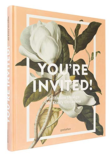 (You're Invited!: Invitation Design for Every Occasion)