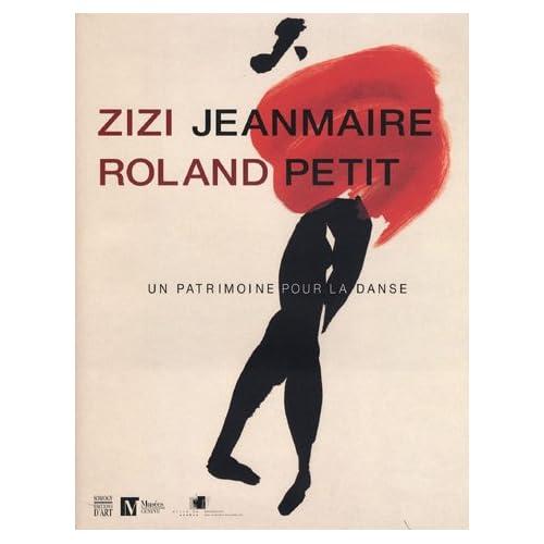 Zizi Jeanmaire - Roland Petit : Un patrimoine pour la dance