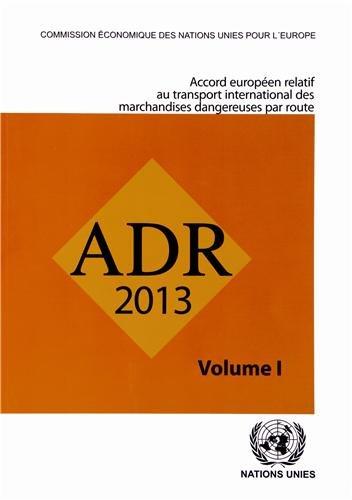 Accord européen relatif au transport international des marchandises dangereuses par route (ADR) : 2 volumes