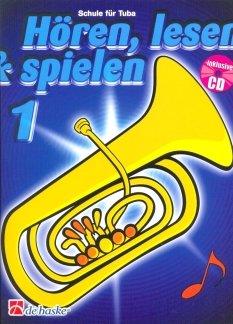 HOEREN LESEN & SPIELEN 1 - SCHULE - arrangiert für Tuba - mit CD [Noten / Sheetmusic] Komponist: KASTELEIN JAAP + BAUMGARTNER MARTIN