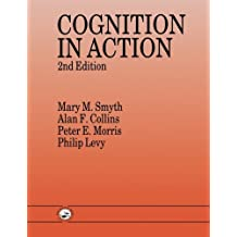 Cognition In Action by Alan F. Collins (1994-08-03)