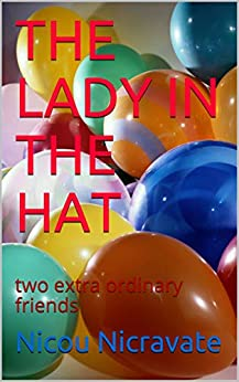 THE LADY IN THE HAT: two extra ordinary friends (tanguinée Book 8) (English Edition) par [NICRAVATE, Nicou]