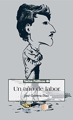 Un año de labor (Biblioteca de textos políticos)
