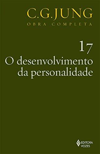 O desenvolvimento da personalidade (Obras completas de Carl Gustav Jung) (Portuguese Edition) por Carl Gustav Jung