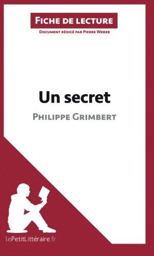 Un secret de Philippe Grimbert (Fiche de lecture): Rsum Complet Et Analyse Dtaille De L'oeuvre