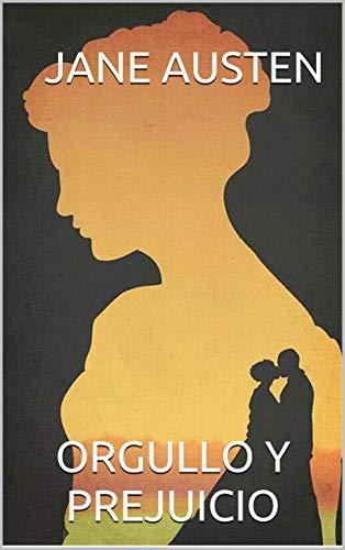 Orgullo y Prejuicio (Spanish Edition) (Anotado) eBook: Jane Austen ...