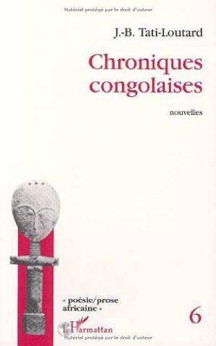 Chroniques congolaises: Nouvelles
