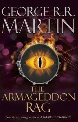 [The Armageddon Rag] (By: George R. R. Martin) [published: February, 2013]