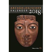 Archäologischer Kalender 2018