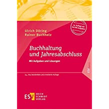 Buchhaltung und Jahresabschluss: Mit Aufgaben und Lösungen (ESVbasics)