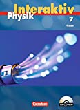Physik interaktiv - Hessen: Band 7 - Schülerbuch mit CD-ROM