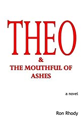 THEO & The Mouthful of Ashes