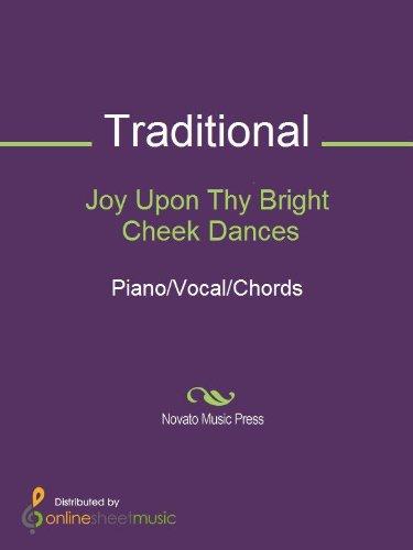 Joy Upon Thy Bright Cheek Dances